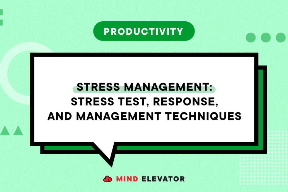 Stress Management and Productivity